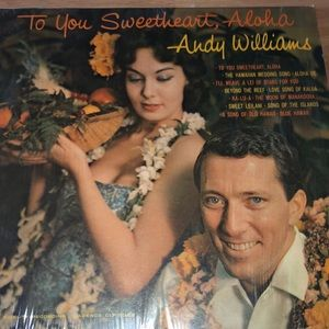 Other - Andy Williams vinyl 33  to you sweetheart, aloha